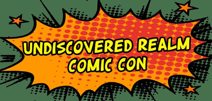 Undiscovered Comic Con