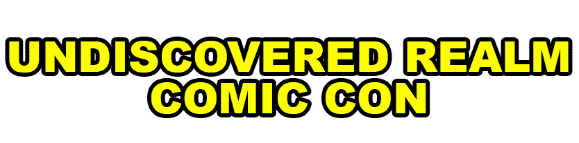 Undiscovered Realm Comic Con